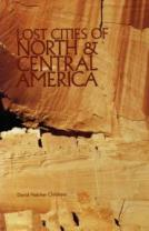 16 – Lost Cities of North & Central America