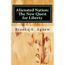 6 - Alienated Nation - The New Quest for Liberty