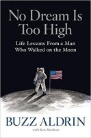 1 - No Dream Is Too High - Life Lessons From a Man Who Walked on the Moon