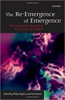 12 - The Re-Emergence of Emergence - The Emergentist Hypothesis from Science to Religion