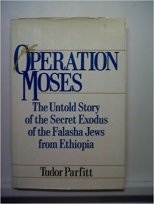 2 - Operation Moses - The Untold Story of the Secret Exodus of the Falasha Jews from Ethiopia