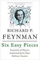 2 - Six Easy Pieces - Essentials of Physics Explained by Its Most Brilliant Teacher .jpg