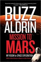 4 - Mission to Mars - My Vision for Space Exploration