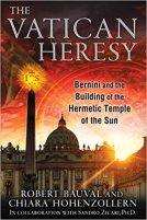 7 - Vatican Heresy - Bernini and the Building of the Hermetic Temple of the Sun .jpg