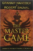 9 - The Master Game - Unmasking the Secret Rulers of the World.jpg