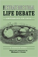 1 - The Extraterrestrial Life Debate, Antiquity to 1915 - A Source Book