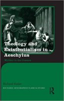 1 - Theology and Existentialism in Aeschylus