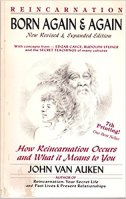 10 - Born Again & Again - How Reincarnation Occurs, Why and What It Means to You.jpg