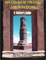 10 - The Enigma Of Tiwanaku And Puma Punku - A Visitors Guide