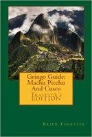 13 - Gringo Guide - Machu Picchu And Cusco.jpg