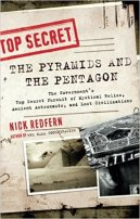 13 - The Pyramids and the Pentagon - The Government's Top Secret Pursuit of Mystical Relics, Ancient Astronauts, and Lost Civilizations
