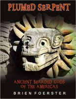 17 - Plumed Serpent - Ancient Bearded Gods Of The Americas .jpg