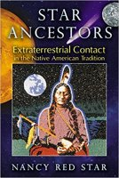 2 - Star Ancestors - Extraterrestrial Contact in the Native American Tradition.jpg