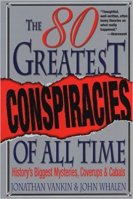 2 - The 80 Greatest Conspiracies Of All Time