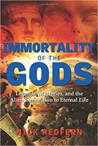 20 - Immortality of the Gods - Legends, Mysteries, and the Alien Connection to Eternal Life.jpg