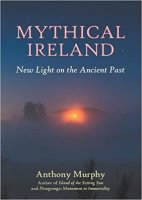3 - Mythical Ireland - New Light on the Ancient Past