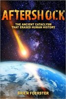 4 - Aftershock - The Ancient Cataclysm That Erased Human History.jpg
