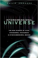 5 - Interdimensional Universe - The New Science of UFOs, Paranormal Phenomena and Otherdimensional Beings.jpg