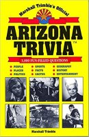 5 - Marshall Trimble's Official Arizona Trivia.jpg