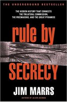 6 - Rule by Secrecy - The Hidden History That Connects the Trilateral Commission, the Freemasons, and the Great Pyramids.jpg