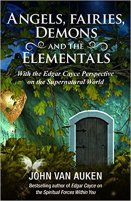 7 - Angels, Fairies, Dark Forces, and the Elementals
