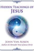 8 - Hidden Teachings of Jesus