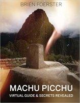 8 - Machu Picchu - Virtual Guide And Secrets Revealed