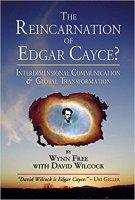 04 - The Reincarnation of Edgar Cayce - Interdimensional Communication and Global Transformation