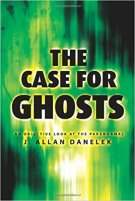 2 - The Case for Ghosts - An Objective Look at the Paranormal.jpg