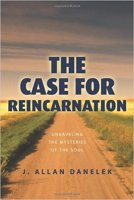 3 - The Case for Reincarnation - Unraveling the Mysteries of the Soul