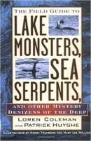 5 - The Field Guide to Lake Monsters, Sea Serpents and Other Mystery Denizens of the Deep