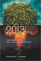 1 - 2013, End of Days or a New Beginning
