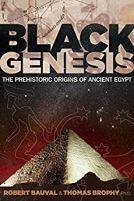 Black Genesis - The Prehistoric Origins of Ancient Egypt