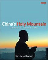 China's Holy Mountain - An Illustrated Journey into the Heart of Buddhism.jpg
