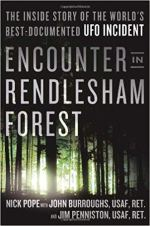 Encounter in Rendlesham Forest - The Inside Story of the World's Best-Documented UFO Incident