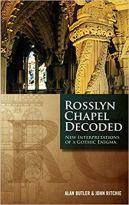 Rosslyn Chapel Decoded - New Interpretations of a Gothic Enigma.jpg