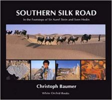 Southern Silk Road - In the Footsteps of Sir Aurel Stein and Sven Hedin.jpg