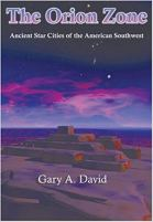 The Orion Zone - Ancient Star Cities of the American Southwest