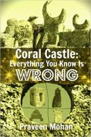 Coral Castle - Everything You Know Is Wrong.jpg