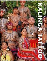 Kalinga Tattoo - Ancient & Modern Expressions of the Tribal