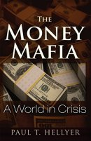 The Money Mafia - A World in Crisis.jpg