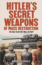 Hitler's Secret Weapons of Mass Destruction - The Nazi Plan for Final Victory.jpg