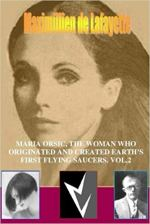 Maria orsic, the woman who originated and created earth's first ufos. Vol.2 (Volume 2).jpg