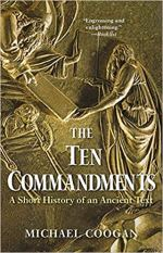 The Ten Commandments - A Short History of an Ancient Text.jpg