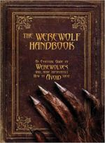 The Werewolf Handbook - An Essential Guide to Werewolves and, More Importantly, How to Avoid Them.jpg