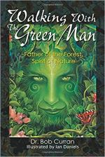 Walking With the Green Man - Father of the Forest, Spirit of Nature.jpg