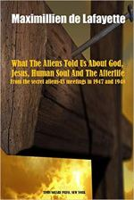 What The Aliens Told Us About God, Jesus, Human Soul And The Afterlife.jpg